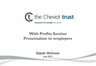 With Profits Section Presentation to employers