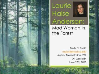 Laurie Halse Anderson: Mad Woman in the Forest
