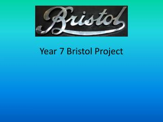 Year 7 Bristol Project