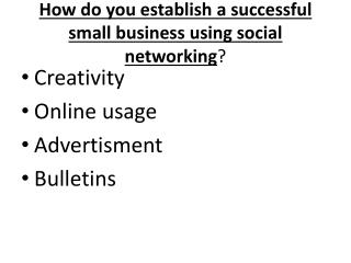 How do you establish a successful small business using social networking ?