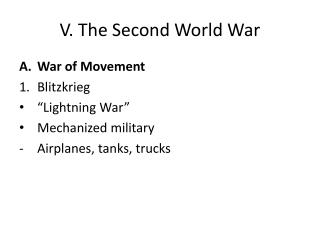 V. The Second World War