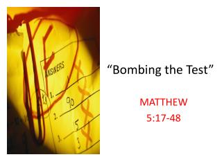 """Bombing the Test"""