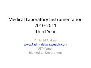 Medical Laboratory Instrumentation 2010-2011 Third Year