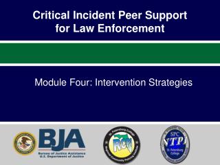 Critical Incident Peer Support  for Law Enforcement