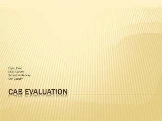 Cab Evaluation