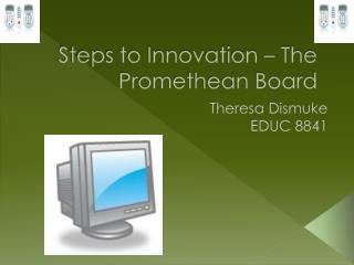 Steps to Innovation – The Promethean Board