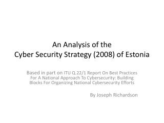 An Analysis of the  Cyber Security Strategy (2008) of Estonia