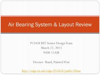 Air Bearing System & Layout Review