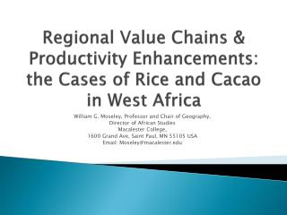 Regional Value Chains & Productivity Enhancements: the Cases of Rice and Cacao in West Africa
