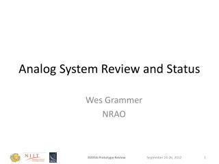Analog System Review and Status