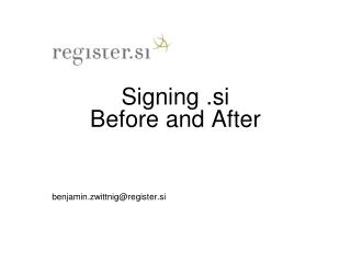 Signing . si Before and After