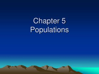 Chapter 5 Populations