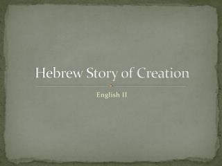 Hebrew Story of Creation