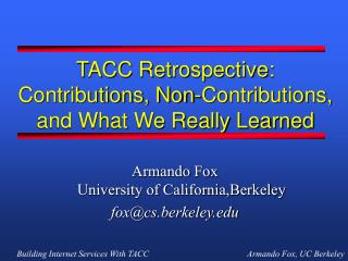 TACC Retrospective: Contributions, Non-Contributions, and What We Really Learned