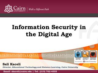 Information Security in the Digital  A ge