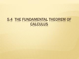 5.4  The fundamental theorem of calculus