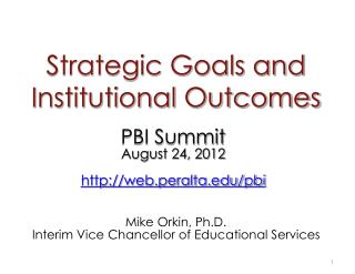 Strategic Goals and  Institutional Outcomes
