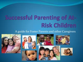 Successful Parenting of At-Risk Children