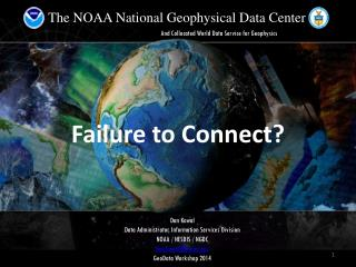 The NOAA National Geophysical Data Center