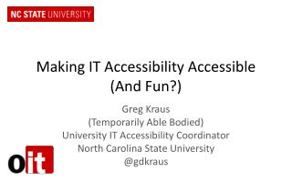 Making IT Accessibility Accessible (And Fun?)