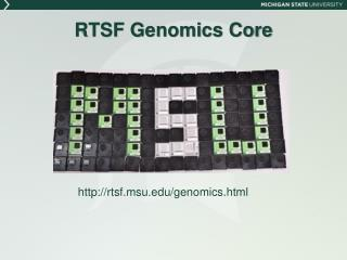RTSF Genomics Core