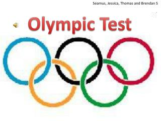 Olympic Test