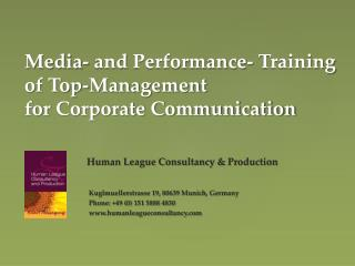Media-  and  Performance- Training  of  Top-Management  for  Corporate Communication