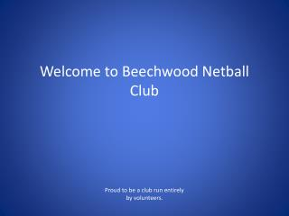 Welcome to  Beechwood  Netball Club