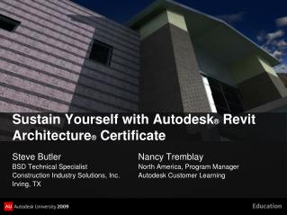 Sustain Yourself with Autodesk ® Revit  Architecture ®  Certificate
