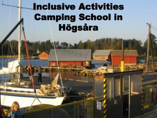 Inclusive Activities Camping School in Högsåra