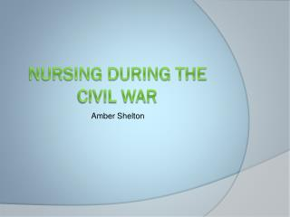 Nursing during the civil war