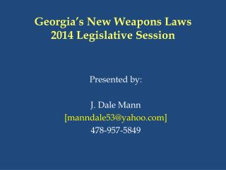 Georgia's New Weapons Laws 2014 Legislative Session