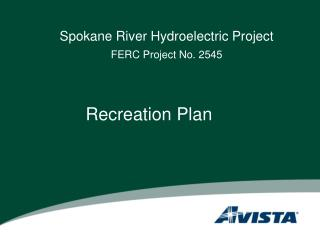 Spokane River Hydroelectric Project FERC Project No. 2545