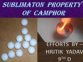 SUBLIMATON  PROPERTY    OF  CAMPHOR