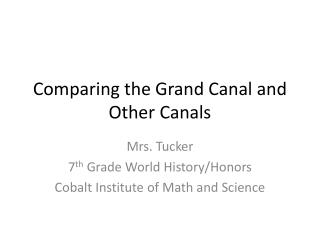 Comparing the Grand Canal and Other Canals