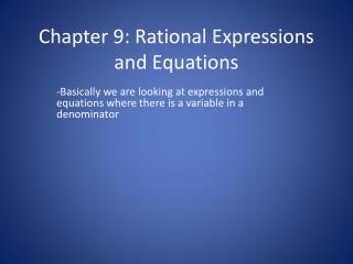 Chapter 9: Rational Expressions and Equations