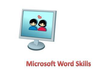 Microsoft Word Skills