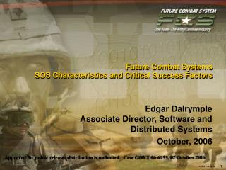 Future Combat Systems SOS Characteristics and Critical Success Factors