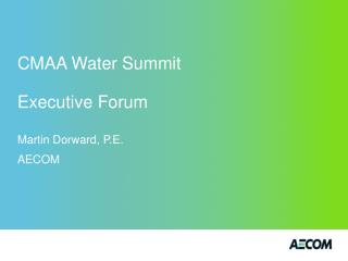 CMAA Water Summit Executive Forum