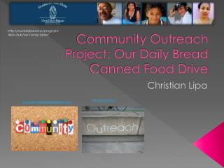 Community Outreach Project: Our Daily Bread Canned Food Drive