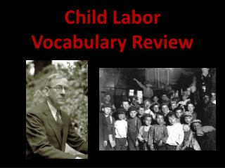 Child Labor Vocabulary Review