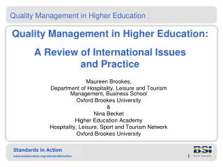 Quality Management in Higher Education:   A Review of International Issues  and Practice