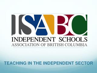 TEACHING IN THE INDEPENDENT SECTOR