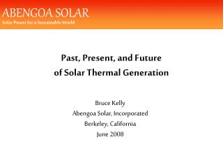 Past, Present, and Future of Solar Thermal Generation