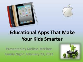 Educational Apps That Make Your Kids Smarter