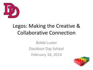 Legos: Making the Creative & Collaborative Connection
