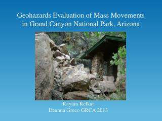 Geohazards Evaluation of Mass Movements in Grand Canyon National Park, Arizona