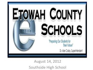August 14, 2012  Southside High School