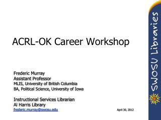ACRL-OK Career Workshop
