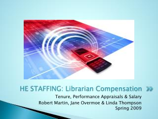 HE STAFFING:  Librarian Compensation
